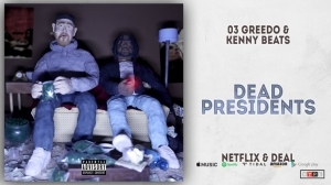 03 Greedo - Dead Presidents
